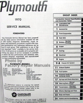 Plymouth Service Manual Belvedere, Fury, Barracuda, Valiant 1970 Table of Contents