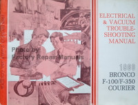 Electrical & Vacuum Troubleshooting Manual 1980 Ford Bronco F-100/F350 Courier