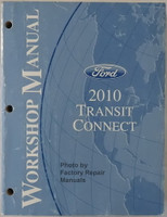 Ford 2010 Transit Connect Workshop Manual
