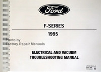 Ford F-Series 1995 Electrical and Vacuum Troubleshooting Manual