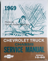 1969 Chevy Chevrolet Truck Chassis Service Manual Models 10-60