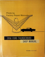 1958 Ford Thunderbird Shop Manual