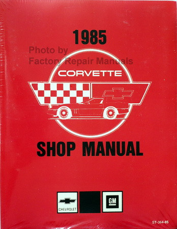 1985 Chevrolet Corvette Service Manual Reprint