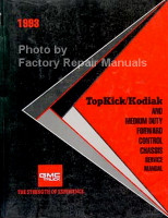 1993 Topkick/Kodiak and Medium Duty Forward Control Chassis Service Manual