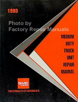 1993 GMC Chevrolet Medium Duty Truck Unit Repair Manual