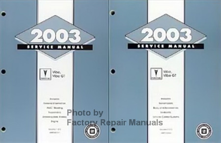 2003 Pontiac Vibe, Vibe GT Service Manual Volume 1 and 2