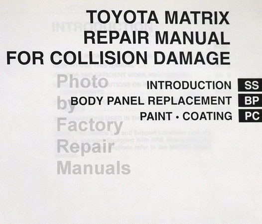 Toyota Matrix Repair Manual For Collision Damage Table of Contents