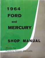 1964 Ford and Mercury Factory Shop Manual