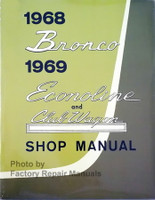 1968 Ford Bronco, 1969 Econoline Van and Club Wagon Shop Manual
