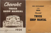 1954 Chevrolet Truck Shop Manual with 1955 1st Series Supplemental Manual