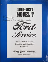1919 - 1927 Ford Model T Factory Service Manual Shop Repair Reprint