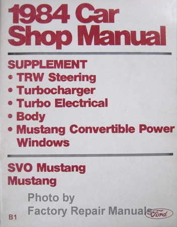 1984 Car Shop Manual Suppelement SVO Mustang Ford