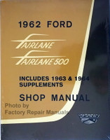 1962-1964 Ford Fairlane Fairlane 500 Shop Manual