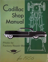 1956 Cadillac Shop Manual