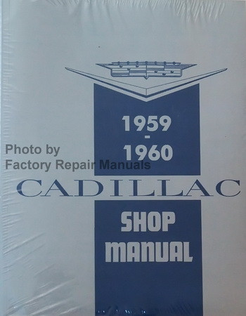1959 1960 Cadillac Shop Manual