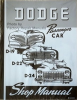 1941-1948 Dodge Passenger Car Shop Manual D-19 D-22 D-24