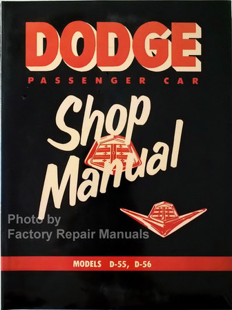 1955 Dodge Passenger Car Shop Manual Models D-55, D-56
