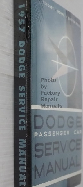 1957 Dodge Passenger Car Shop Manual Coronet Royal Custom Royal Spine View