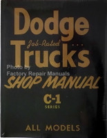 1954 1955 Dodge Truck Shop Manual C-1 Series