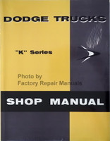 1957 Dodge Truck Shop Manual K Series