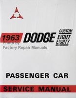1963 Dodge Custom Eight Eighty Passenger Car Service Manual