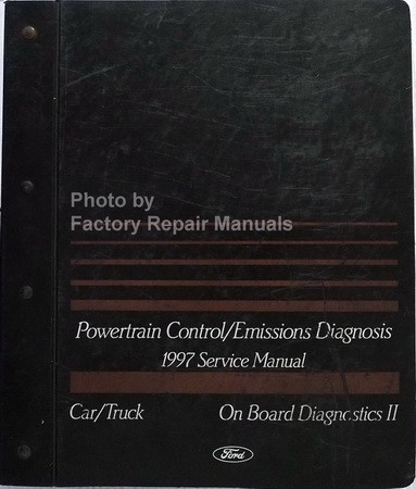 1997 Ford Powertrain Control/Emissions Diagnosis Service Manual Car/Truck On Board Diagnosics II