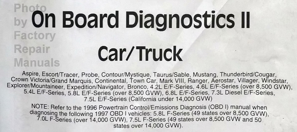1997 Ford Powertrain Control/Emissions Diagnosis Service Manual Car/Truck On Board Diagnosics II Applications