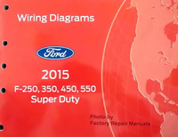 Ford 2015 F250 F350 F450 F550 Super Duty Wiring Diagrams