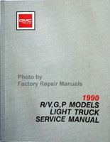 1990 GMC Truck R/V, G, P Models Service Manual
