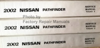2002 Nissan Pathfinder Service Manual Volume 1, 2, 3