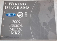 2009 Ford Fusion, Mercury Milan & Lincoln MKZ Electrical Wiring Diagrams Manual