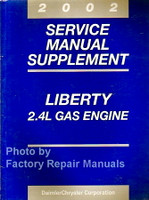 2002 Service Manual Supplement Liberty 2.4L Gas Engine
