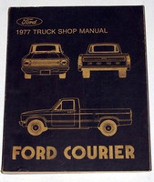 1977 Ford Courier Pickup Truck Original Factory Shop Service Repair Manual