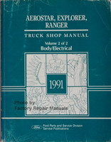 Ford Aerostar, Explorer, Ranger Truck Shop Manual Volume 2 of 2 Body/Electrical