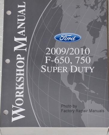 2009/2010 F-650, 750 Super Duty Workshop Manual