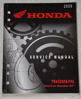 2009 HONDA FOURTRAX RANCHER AT TRX420FA TRX420FPA TRX420FGA Shop Service Manual