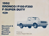 1992 Bronco/F150-F350, F-Super Duty, Ford Electrical & Vacuum Troubleshooting Manual