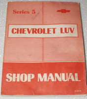 1976 Chevy Luv Pickup Series 5 Factory Service Manual Original Shop Repair