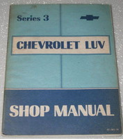 Series 3 Chevrolet LUV Shop Manual