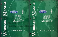 Ford Lincoln 2008 F-150, Mark LT Workshop Manual Volume 1 and 2