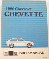 1980 Chevy Chevette Factory Service Manual - Original Shop Manual