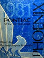 1981 Pontiac Service Manual Phoenix