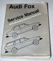 1973 1979 AUDI FOX Sedan Wagon Bentley Service Manual 1974 1975 1976 1977 1978