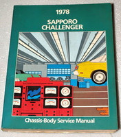1978 Dodge Challenger Plymouth Sapporo Factory Shop Service Repair Manual
