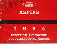 Ford Aspire 1994 Electrical and Vacuum Troubleshooting Manual
