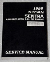1999 Nissan Sentra Equipped with the 2.0L SR Engine Service Manual