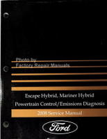 Escape Hybrid, Mariner Hybrid Powertrain Control/Emissions Diagnosis 2008 Service Manual