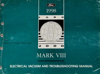 1998 Lincoln Mark VIII Electrical and Vacuum Troubleshooting Manual Original