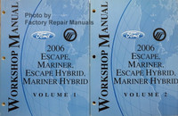 Ford Mercury Workshop Manual 2006 Escape, Mariner, Escape Hybrid, Mariner Hybrid Volume 1 and 2