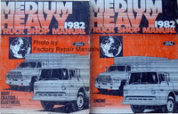 Medium Heavy Truck 1982 Shop Manual Ford Body/Chassis/Electrical/Powertrain